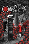 The Outsmarting of Criminals: A Mystery Introducing Miss Felicity Prim - Steven Rigolosi