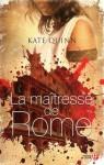 La maîtresse de Rome - Kate Quinn, Catherine Barret
