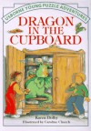 Dragon in the Cupboard (Usborne Young Puzzle Adventures) - Karen Dolby