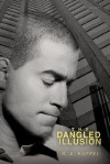 The Dangled Illusion - R. Kuffel