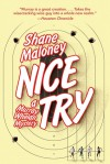 Nice Try: A Murray Whelan Mystery - Shane Maloney