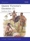 Queen Victoria's Enemies (1): Southern Africa - Ian Knight