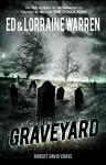 Graveyard: True Hauntings from an Old New England Cemetery (Ed & Lorraine Warren) - Ed Warren, Lorraine Warren, Robert David Chase