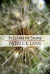 Syllable Of Stone (Arc International Poets) - Patrick Lane