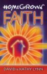 HomeGrown Faith - David Lynn, Kathy Lynn