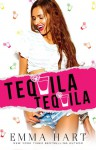 Tequila, Tequila - Emma Hart