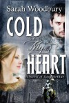 Cold My Heart - Sarah Woodbury