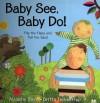 Baby See, Baby Do! - Malachy Doyle, Britta Teckentrup