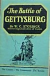 The battle of Gettysburg, the country, the contestants, the results, - W. C. Storrick
