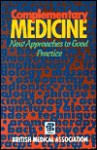 Complementary Medicine: New Approaches To Good Practice - British Medical Association