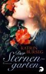 Der Sternengarten - Katrin Burseg