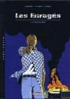 Les Enragés, tome 1 : Le Dos au mur - David Chauvel, Erwan Le Saëc