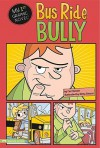 Bus Ride Bully - Lori Mortensen, Remy Simard