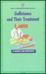 Gallstones & Their Treatment: A Guide of Patients (Surgical Series) - James Norman, Larry C. Carey