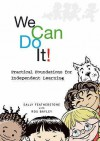 We Can Do It! (Early Years Library) - Sally Featherstone, Ros Bayley