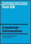 Cambridge Latin Course Unit 2b North American Edition: Language Information - North American Cambridge Classics Projec