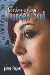 Cries of a Wounded Soul - Karen Frazier