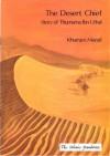 The Desert Chief (Muslim Children's History) - Khurram Murad