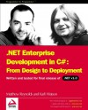 .Net Enterprise Development In C#: From Design To Deployment - Matt Reynolds, Karli Watson