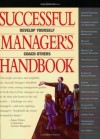Successful Manager's Handbook: Development Suggestions for Today's Managers (6th Edition) - Susan H. Gebelein