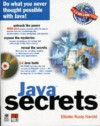 Java Secrets [With Source Code from Book, Java 1.1 Development Kit] - Elliotte Rusty Harold