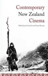 Contemporary New Zealand Cinema: From New Wave to Blockbuster - Stuart Murray, Ian Conrich