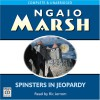 Spinsters in Jeopardy - Ngaio Marsh, Ric Jerrom