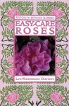 Easy-Care Roses: Low-Maintenance Charmers - Brooklyn Botantical Gardens