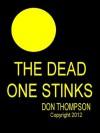 The Dead One Stinks - Don Thompson