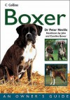 Boxer (Collins Dog Owner's Guide) - Peter Neville
