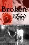Broken Spirit - Chrishawn Simpson