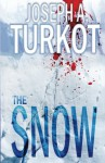 The Snow - Joseph Turkot