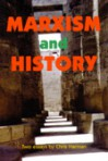 Marxism and History - Chris Harman