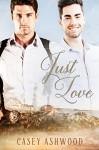 Just Love (Coastal Charm Book 1) - Casey Ashwood