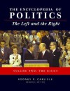 Encyclopedia of Politics: The Left and the Right - Rodney P. Carlisle