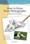 """How to Draw from Photographs: Learn How to Make Your Drawings """"Picture Perfect"""" - Diane Cardaci"""