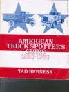 American Truck Spotter's Guide, 1920-1970 - Tad Burness