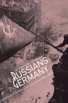 The Russians in Germany: A History of the Soviet Zone of Occupation, 1945-1949 - Norman M. Naimark