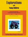 Explorations with Young Children: A Curriculum Guide from Bank Street College of Education - Anne Mitchell, Debby Dixler, Nina Woldin, Anne Mitchell, Debra Cunningham