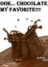 Ooh... Chocolate my favorite!!! a simple guide to your favorite chocolate treats (My favorite recipes) - Kitrin Haas, Define Success