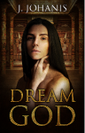 Dream God - J. Johanis