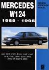 Mercedes W124 4 & 6 Cylpetrol 85-95 Workshop Manual: 200, 200e, E200, E220, 220e, 230e, 260e, E280, 280e, E300, 300e, 300e-24, E320, 320e - R.M. Clarke