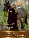 The Proxy: Historical Romance Novella - Andrea R. Cooper, Safari Heat