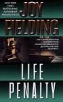 Life Penalty - Joy Fielding