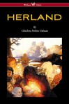 HERLAND (Wisehouse Classics - Original Edition 1909-1916) - Charlotte Perkins Gilman, Sam Vaseghi