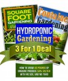 Hydroponic Gardening, Container Gardening And Square Foot Gardening Bundle: Get All 3 Popular Gardening Books by CJ Jackson For The Price of ONE! (Container ... urban gardening, vegetable gardenin) - CJ Jackson
