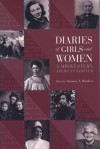 Diaries of Girls and Women: A Midwestern American Sampler - Suzanne L. Bunkers