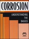 Corrosion: Understanding The Basics - J.R. Davis