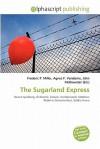 The Sugarland Express - Frederic P. Miller, Agnes F. Vandome, John McBrewster