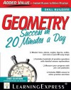 Geometry Success in 20 Minutes a Day - LearningExpress